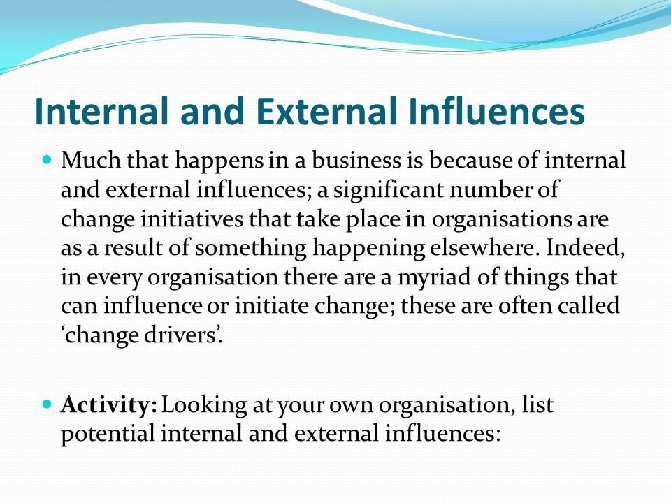 internal and external influences Okike, e and adegbite, e and nakpodia, f and adegbite, s (2015) 'a review of  internal and external influences on corporate governance and.
