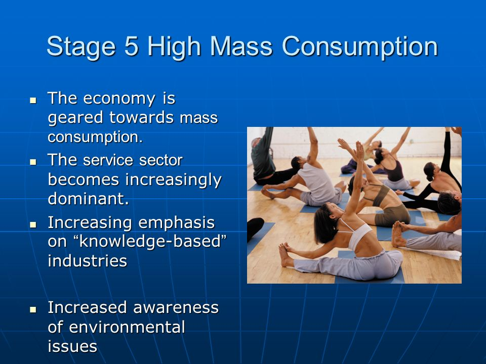 Stage 5 High Mass Consumption