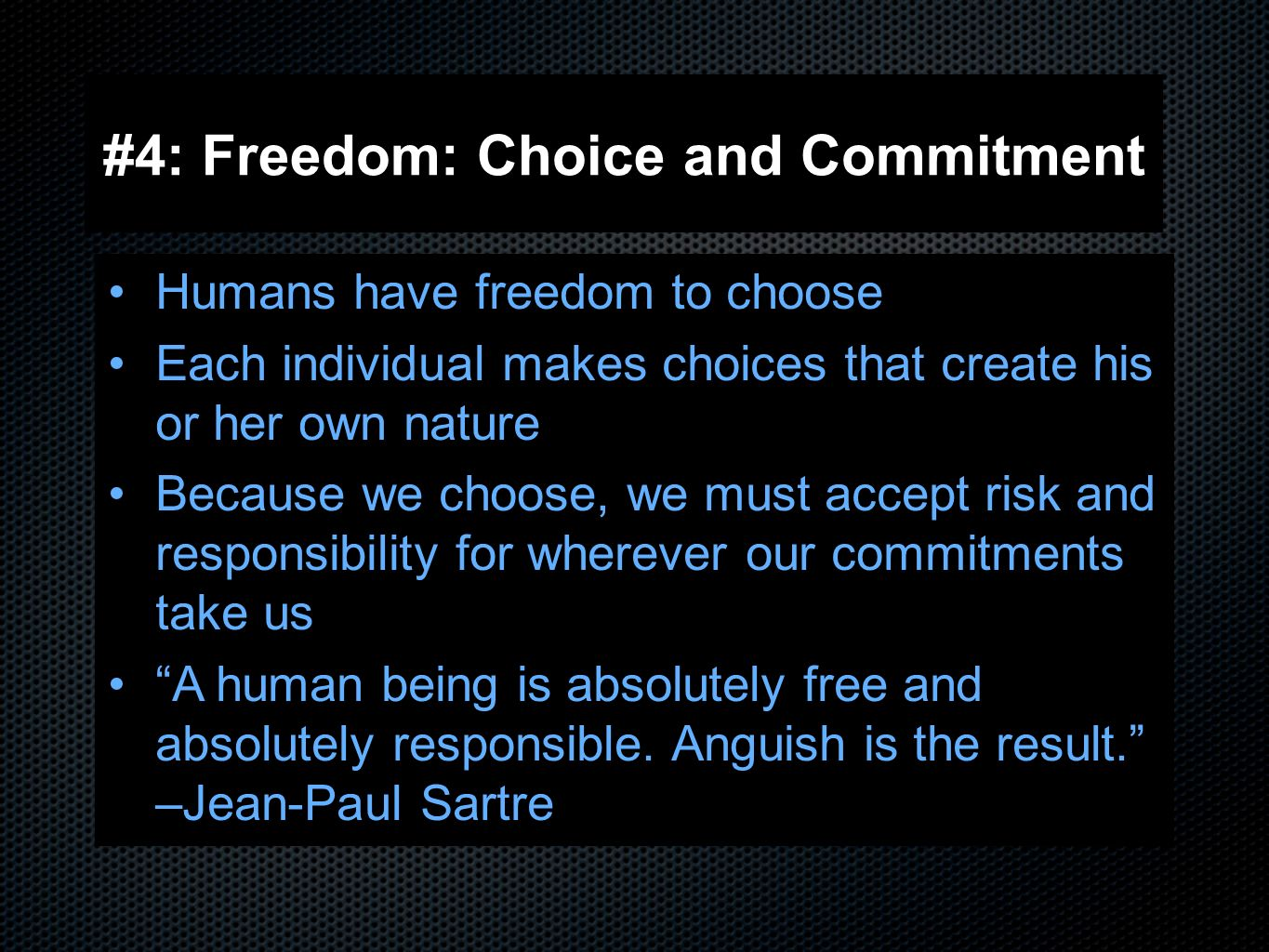 responsibility and choices according jean paul sartres existentialism 2008-3-12 sartre's being-for-heidegger heidegger's being-for  in taking existentia and essentia according to their  jean-paul existentialism is a humanism, in.