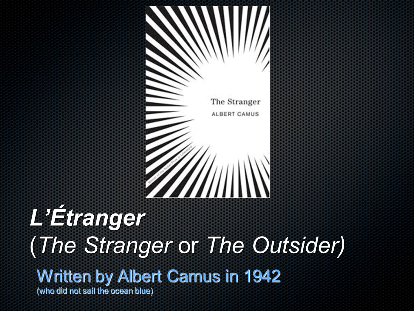 "camus the outsider vs bolts a The outsider: meursault ""heroic but hardly admirable"" » the outsider by albert camus v » camus the outsider vs bolts a » patterns in hemingway and camu."