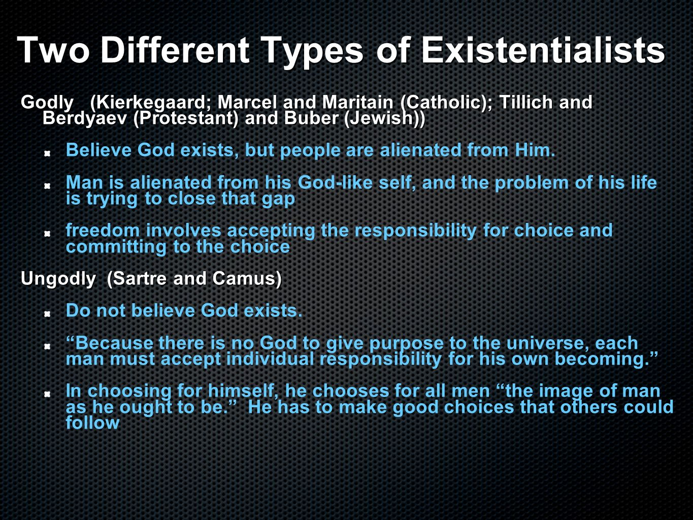 existentialism and the belief in god Existentialism definition is - a chiefly 20th century philosophical movement embracing diverse doctrines but centering on analysis of individual existence in an.