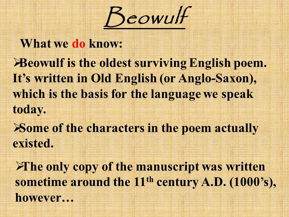 old english poem beowulf Written in old english about 1100 ad, beowulf describes the adventures of a great scandinavian warrior of the sixth century please enjoy our adaptation from the old english version by dr david breeden.