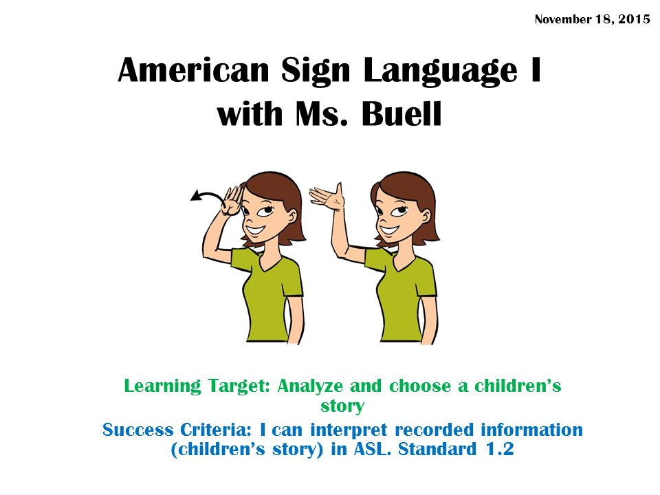 American Sign Language I With Ms Buell