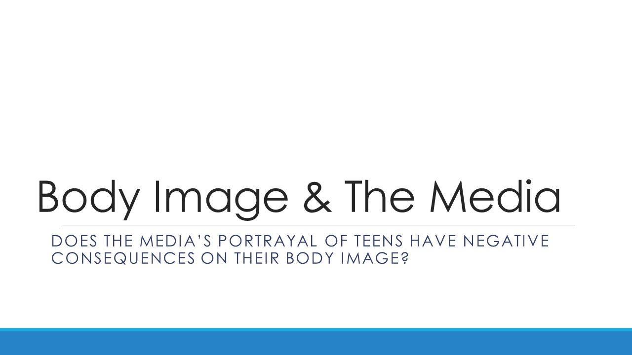 the media and negative body image essay According to the media dynamics publication essay sample on media and body image topics specifically for you that a moderate to excessive amount of exposure to advertisements containing sexually objectifying material will have a negative effect on body image.