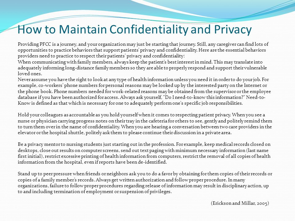 confidentiality in nursing Doctors have an ethical and legal duty to respect patient confidentiality  good  communication, as part of patient care, is that of every single doctor and nurse.