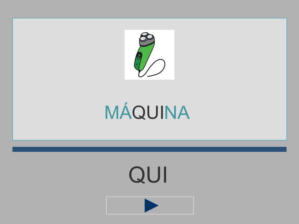 MÁQUINA QUI