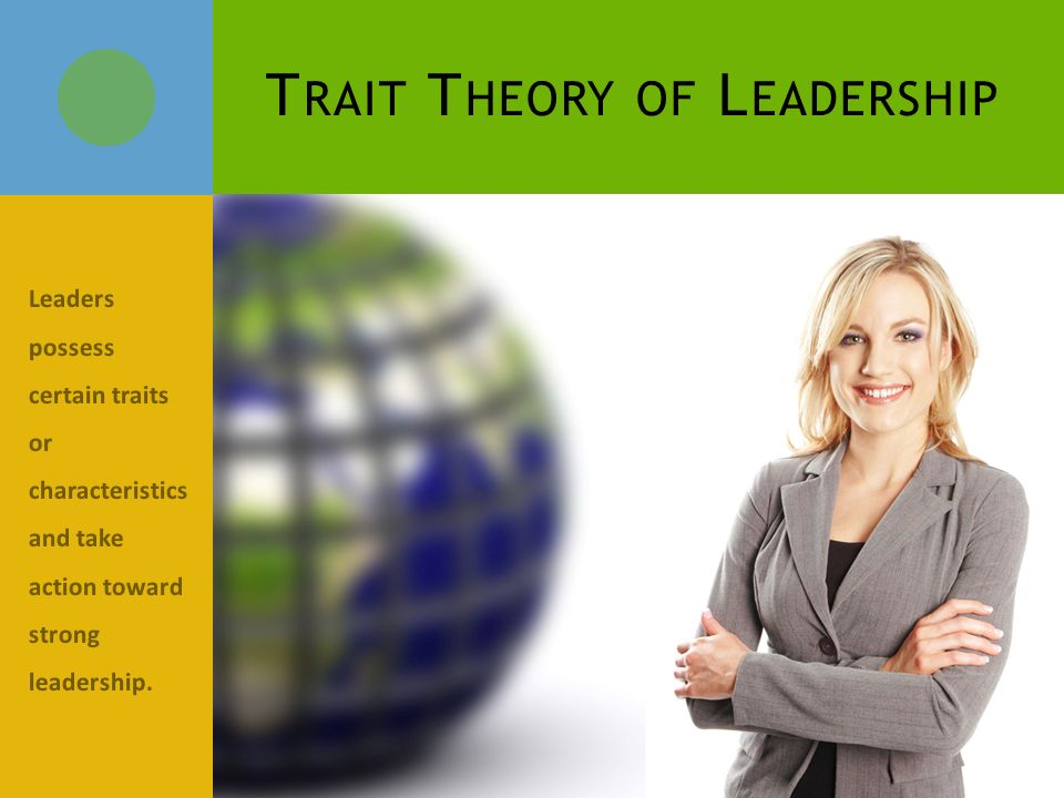 Characteristics of the Trait & Factor Theory