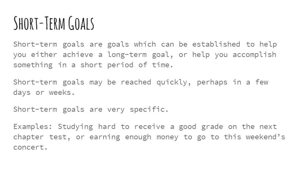 Short Term Goals Examples : Goal setting for teenagers ppt download
