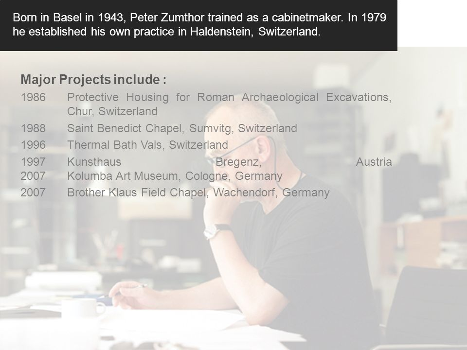peter zumthor projects in switzerland