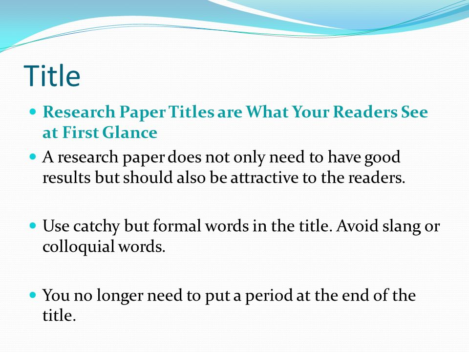 choosing a title for your research paper Selecting a research topic: a guide to researching and writing a paper choosing an interesting research topic is your first challenge.