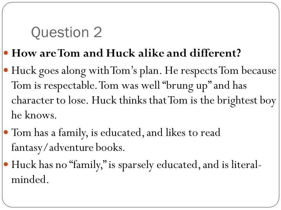 the adventures of huckleberry finn 29 essay Basic events chapter 29 new wilks brothers arrive investigation of frauds  unable to retrieve gold fail handwriting test tricked by tattoo test find lost gold in .