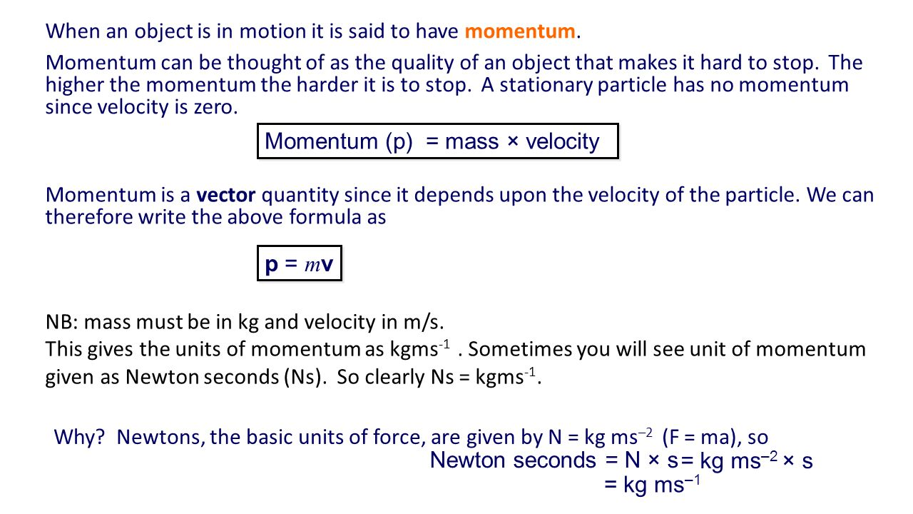 Unit 2 momentum and impulse an introduction to momentum ppt when an object is in motion it is said to have momentum buycottarizona