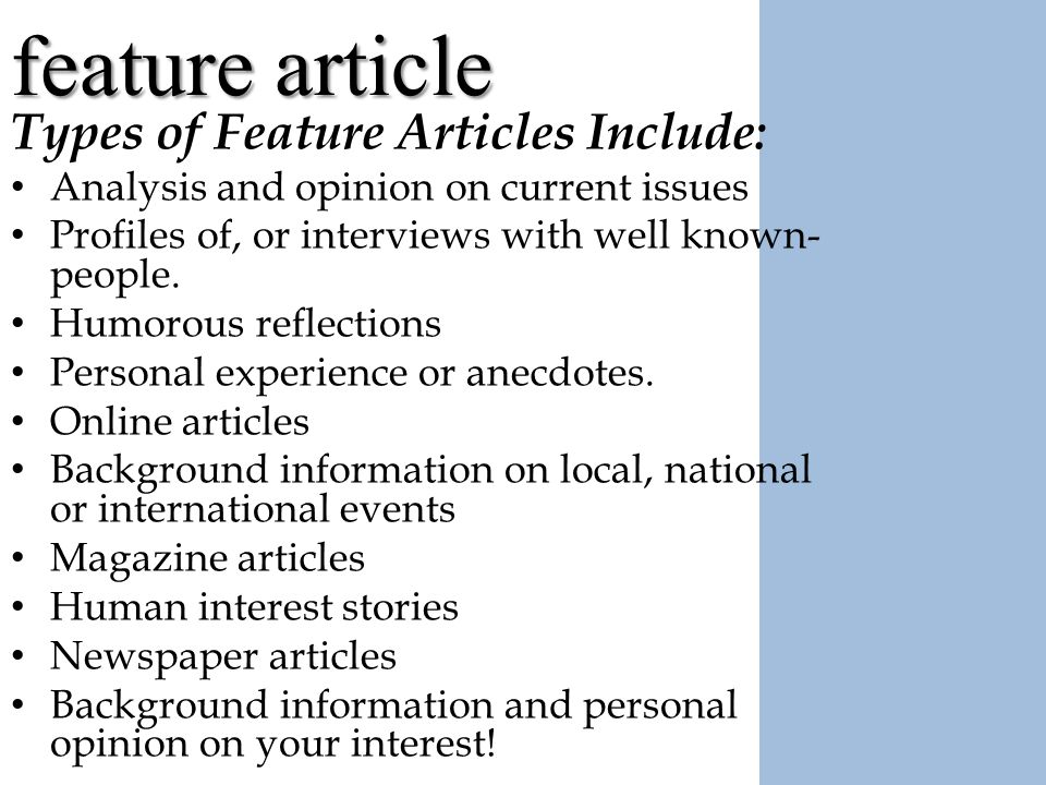 feature article purpose the mission of a feature article