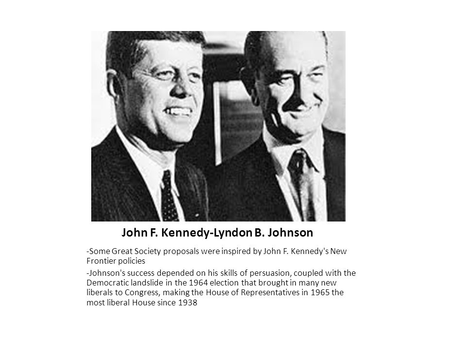 a comparison of john f kennedys and lyndon b johnsons programs Lyndon b johnson and the war on poverty guian a mckee labor (dol) and the department of health, education, and welfare (hew) had both lobbied to control some or all of the war on poverty programs contrary to a now popular belief that the election of john f kennedy had.