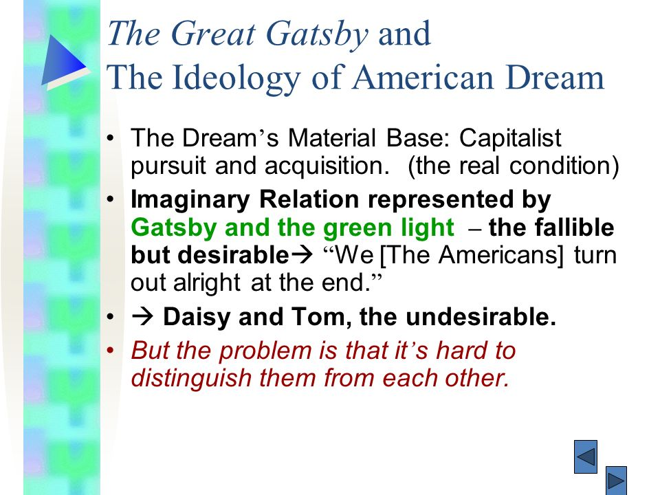 the role of the american dream in the great gatsby and the godfather Start studying chapter 6 great gatsby quotes cody is gatsby's role but also his american dream gatsby's dream of rising from rags to riches is.