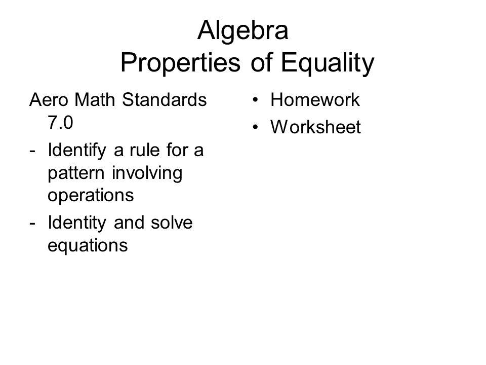Printable Worksheets patterns and algebra worksheets : Algebra Properties of Equality - ppt download