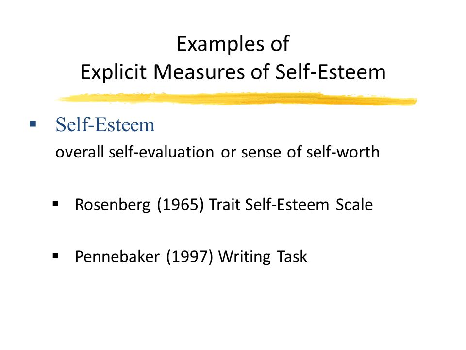 examples of self esteem You need self-esteem, but it doesn't always come naturally find out what it  means to feel good about yourself.