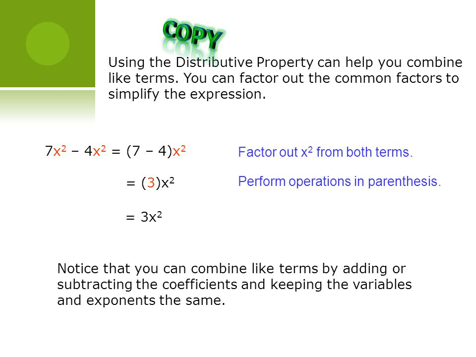 Copy entire table into notebook ppt download copy using the distributive property can help you combine like terms you can factor out ccuart Gallery