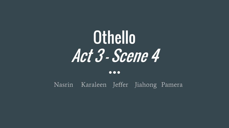 significance of act iii in othello Need help with act 3, scene 3 in william shakespeare's othello check out our  revolutionary side-by-side summary and analysis.