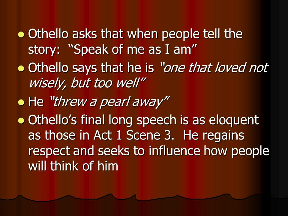 othello speech Online study guide for othello: advanced, critical approaches language in othello.