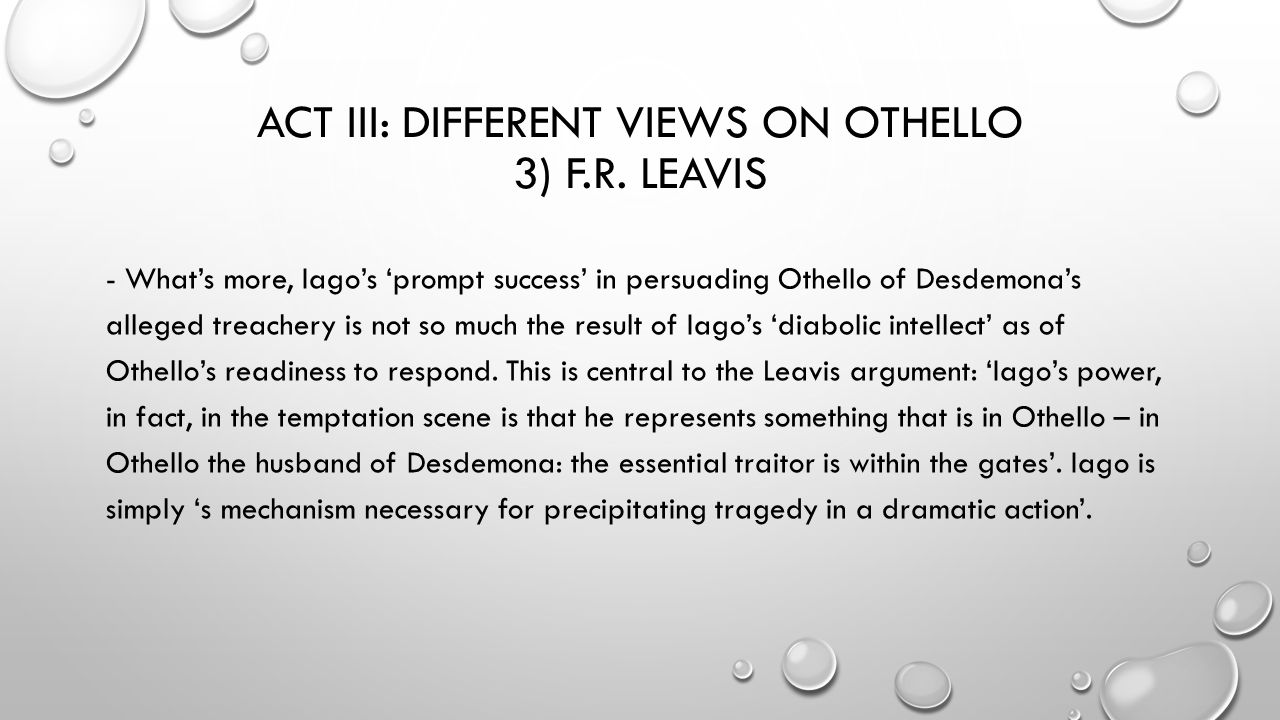 does iago manipulate othello act 3 How does iago manipulate othello's thoughts how does he reward iago act iii, scene 4 1) what does othello tell desdemona about the handkerchief when he learns that she does not have it with othello act iii questions author.