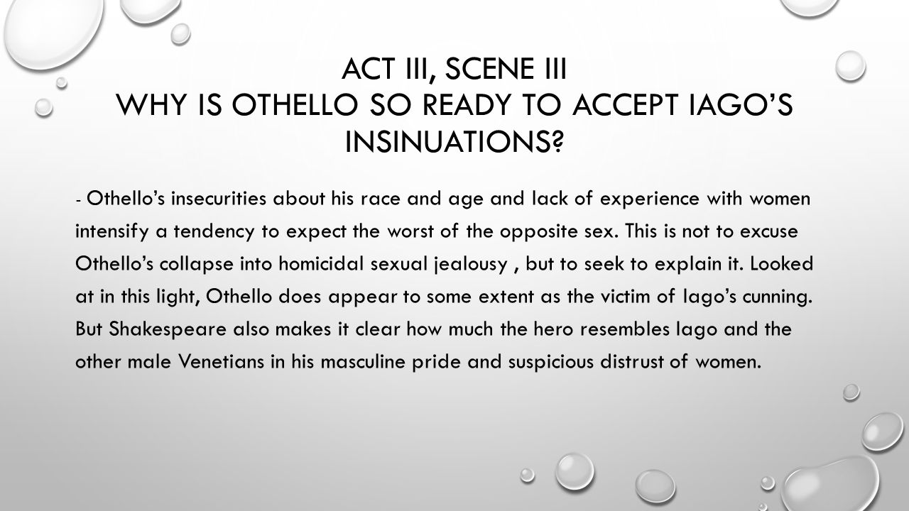 othello why was he so easily deceived by iago
