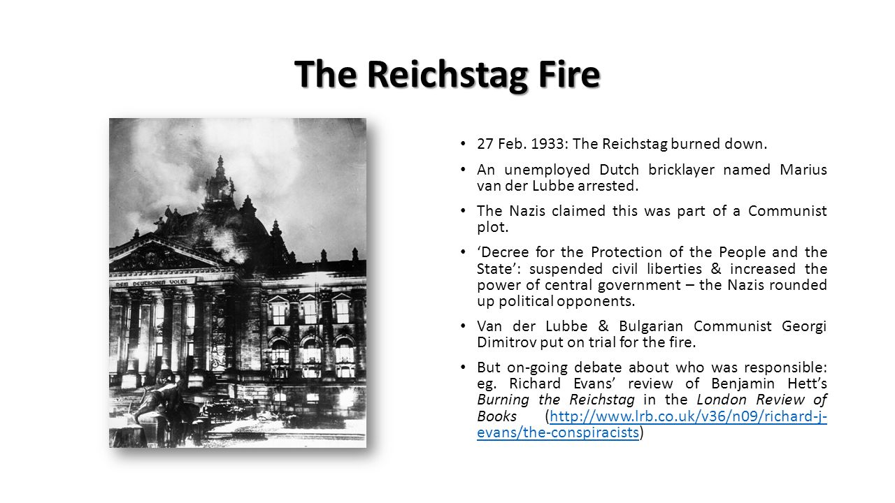 who burned down the reichstag essay The whole truth about the reichstag fire will probably never be known  show  trials as a cover up for his and goering's crimes of burning down the reichstag   subject, have them send their essay manuscripts to my email at ewashington .