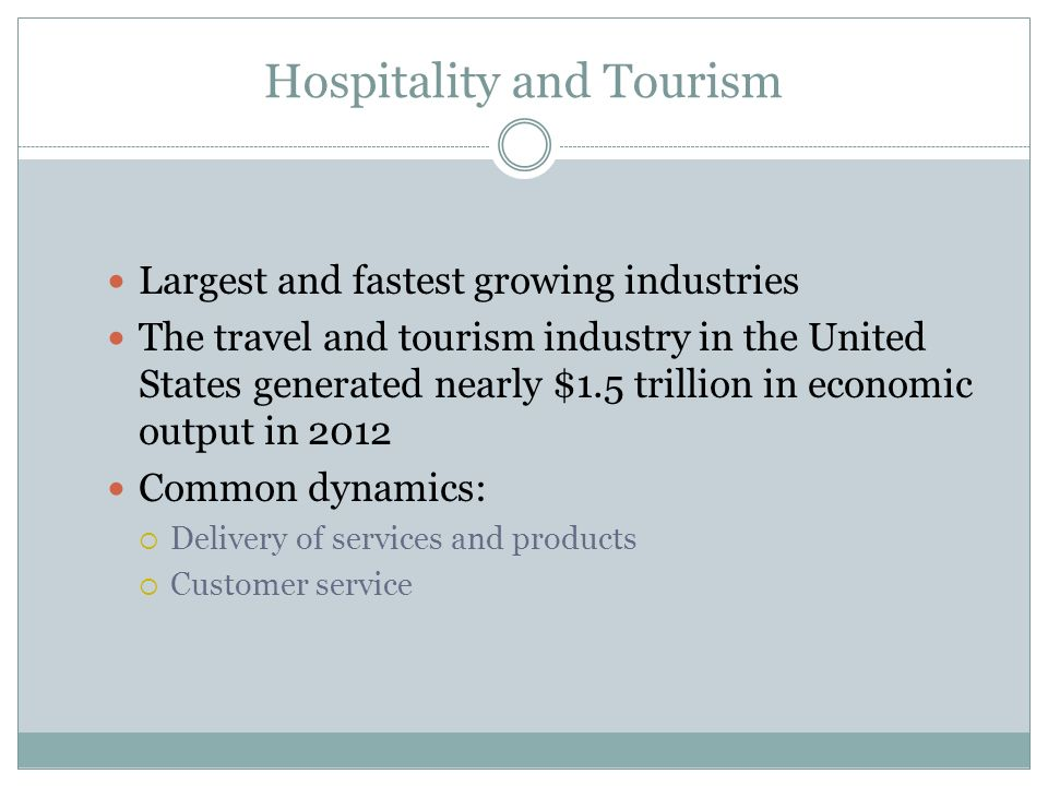 an overview of the hospitality and tourism industry in the united states The travel and tourism industry in the united states generated nearly $15 trillion in economic output in 2013 this activity supported 78 million us jobs, and accounted for more than 9 percent of all us exports.