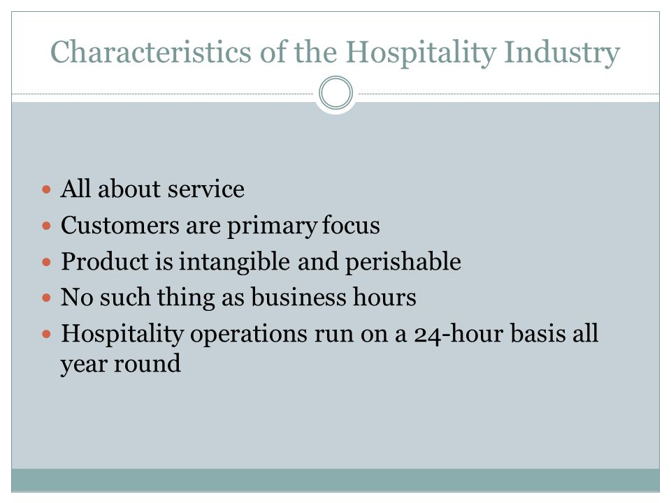 characteristics of hospitality industry Thanks for post this blog the hospitality industry offers a wide range of exciting job opportunities.