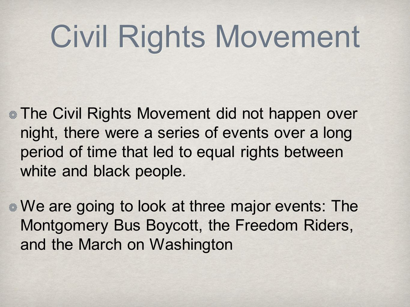 the significant events and persons in the civil rights movement Civil rights: timeline of events in response to the civil rights movement, but there were many significant occurrences affecting civil rights that proceeded.