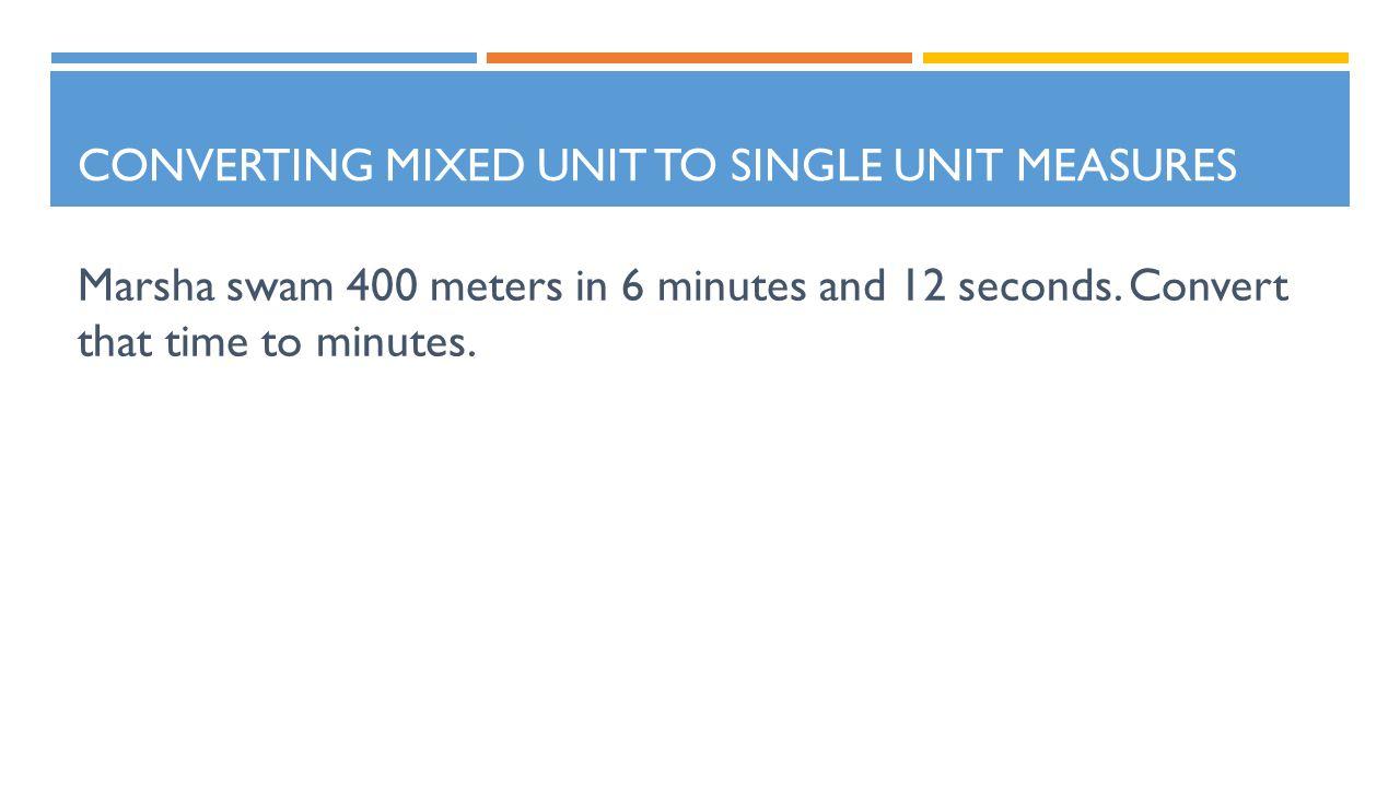 using unit multipliers to convert measures converting mixed unit to single unit measures lesson. Black Bedroom Furniture Sets. Home Design Ideas