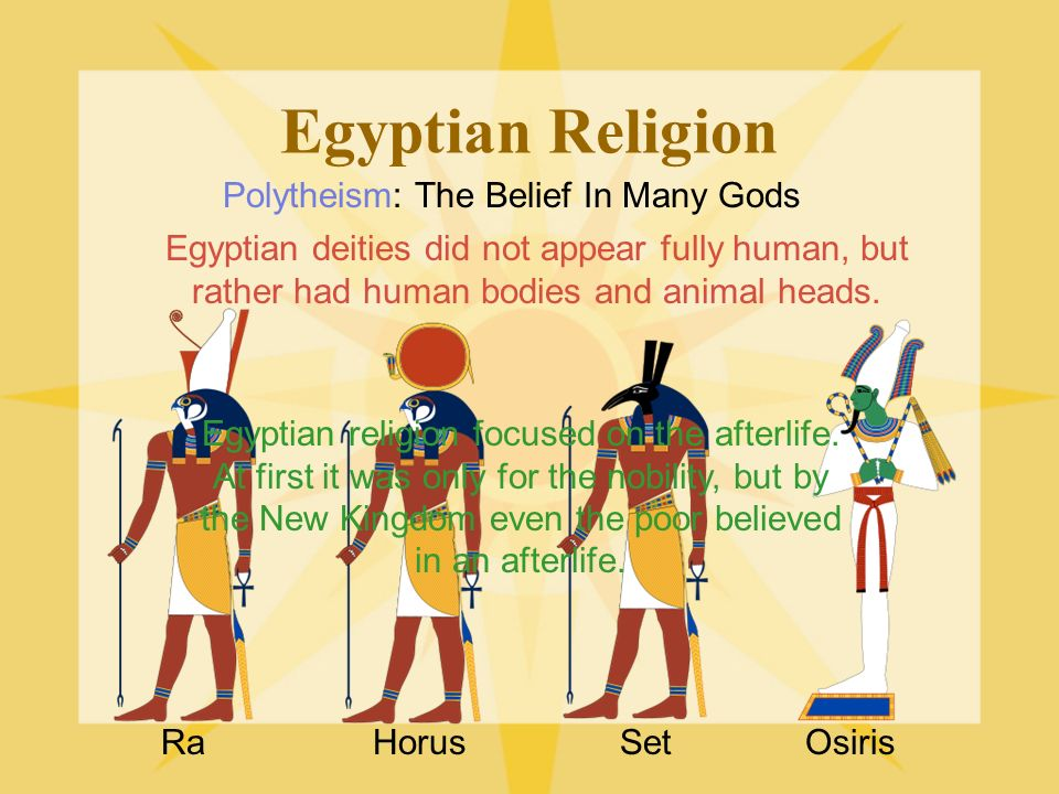 ancient egypt religion Am j soc mgmt sci, 2012, 3(3): 93-98 94 beginning of the flood in the spring with the usual metamorphosis of religion, the human qualities of.