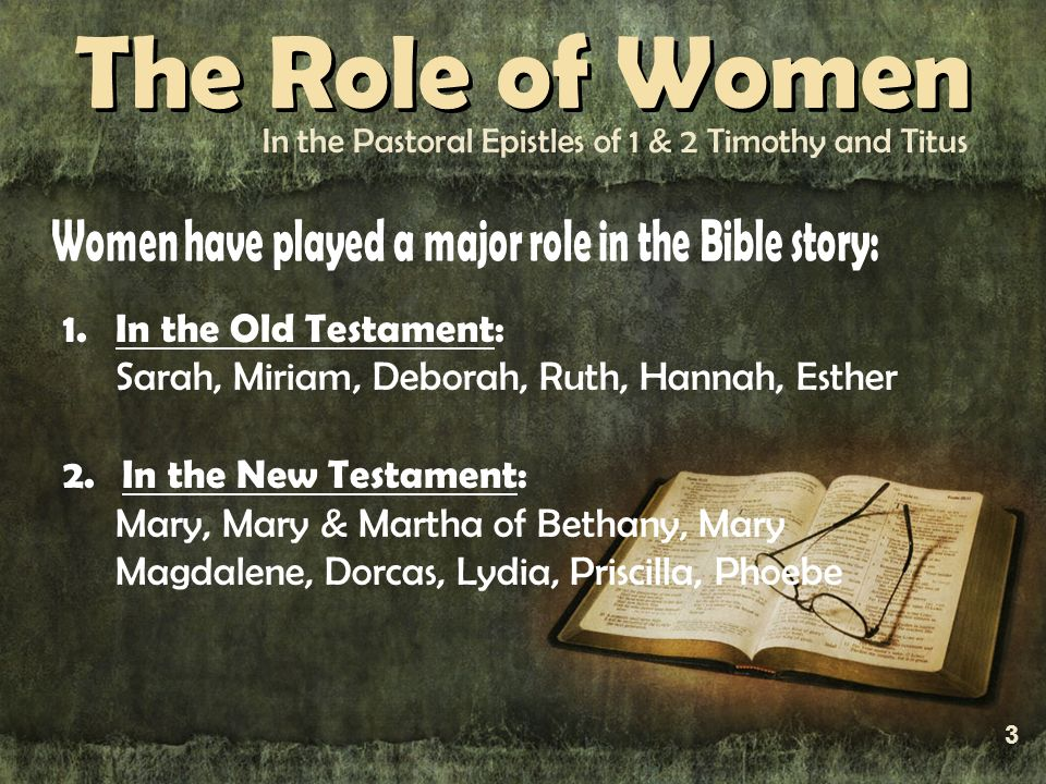 2 the role of women in 1 timothy 2:12 verse (click for  i do not let women teach men or have authority over them  timothy, no doubt, received much advantage,.