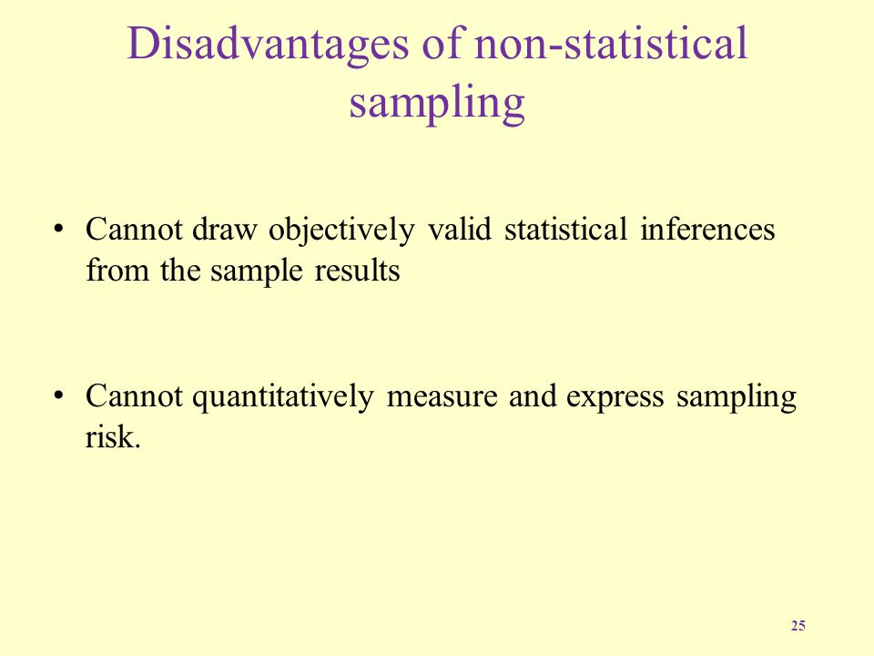 What advantages and disadvantages are there in using sampling when performing an investigation