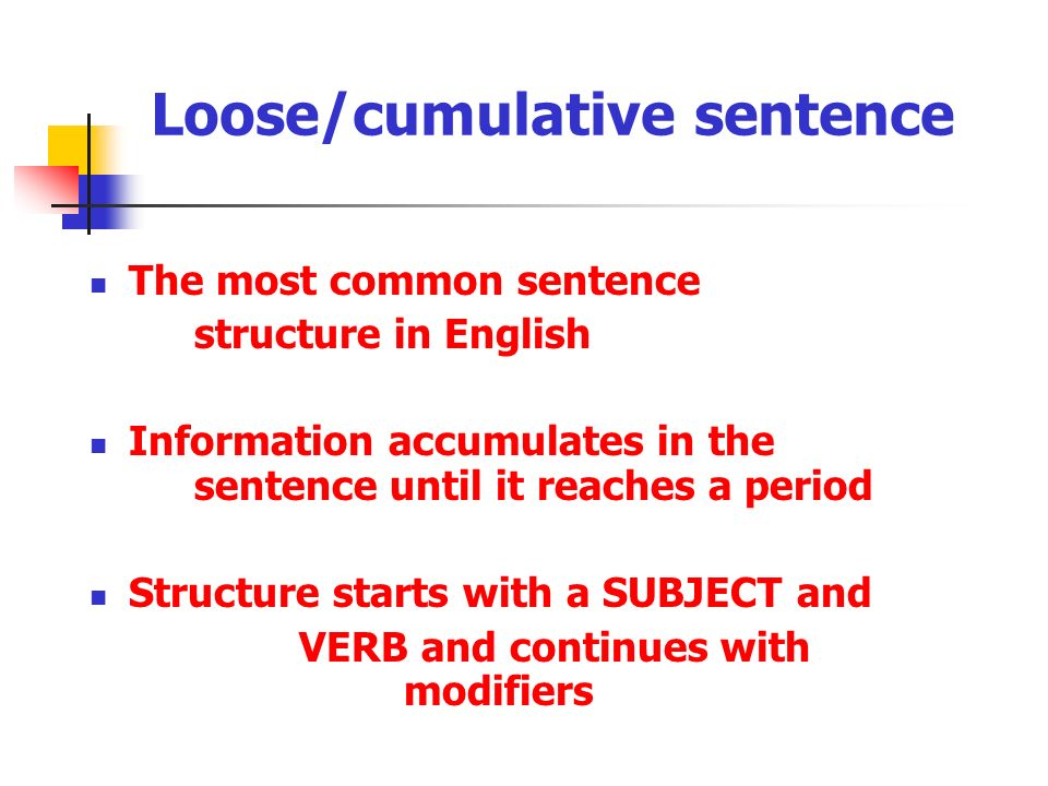 Ppt loose/cumulative sentence powerpoint presentation id:6467016.