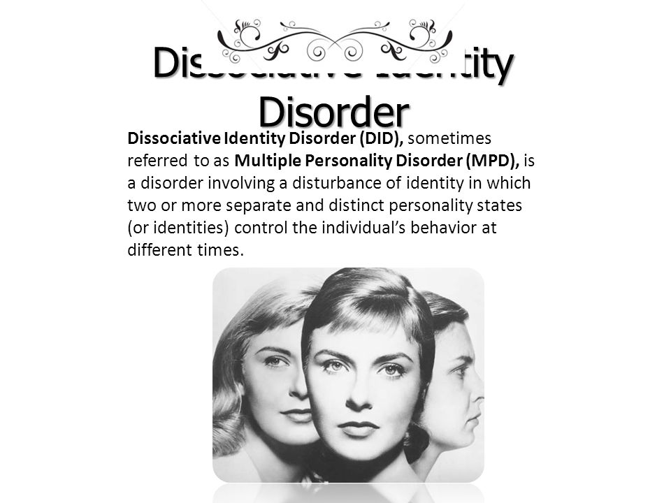 an introduction to multiple personality disorder mpd or dissociative identity disorder did Multiple personality disorder (mpd), now called dissociative identity disorder (did), remains a controversial diagnosis according to the american psychiatric.