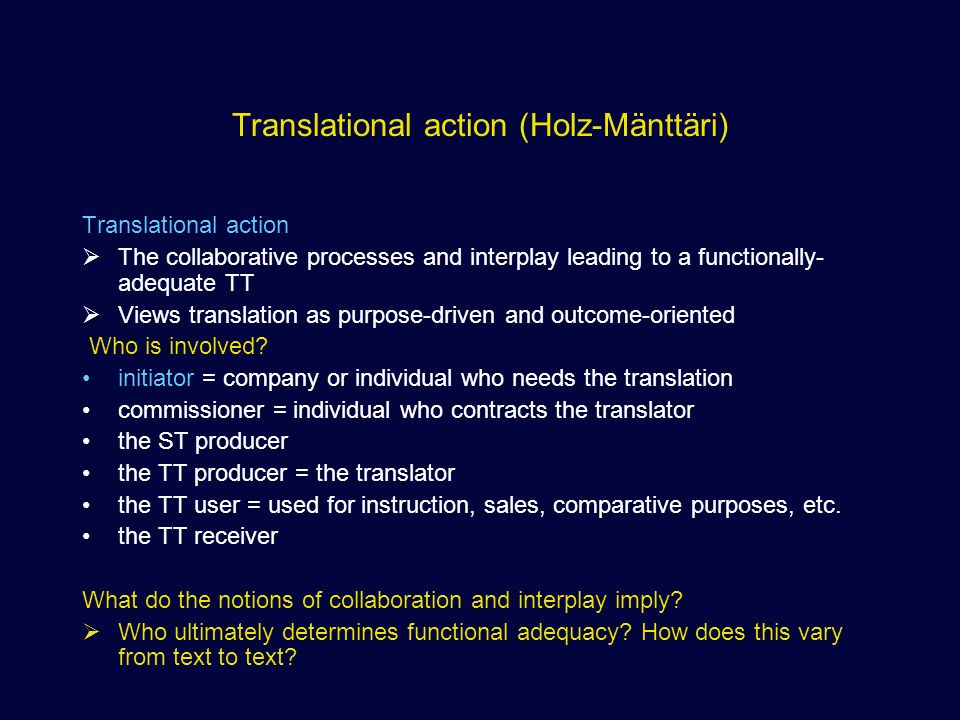 functionalist approach to the translation of The functionalist approaches: the concept of translational action the functionalist approaches in translation, and especially the skopos theory, have made a notable switch from a linguistic oriented to a more sociocultural concept of translation.