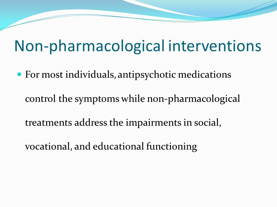 the effects of non pharmacological interventions on Pharmacological interventions have been traditionally used in the treatment of agitation, but many studies have documented adverse effects of sedative and antipsychotic drugs, such as worsening cognitive function, higher cerebrovascular side effects, longer hospitalizations, and increased mortality 11 thus, the use of a nonpharmacological.