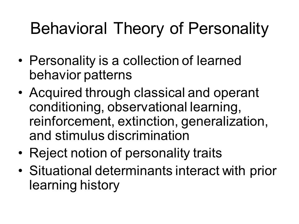 behaviorism theory B f skinner was one of the most influential of american psychologists a behaviorist, he developed the theory of operant conditioning -- the idea that behavior is determined by its consequences, be they reinforcements or punishments, which make it more or less likely that the behavior will occur again.