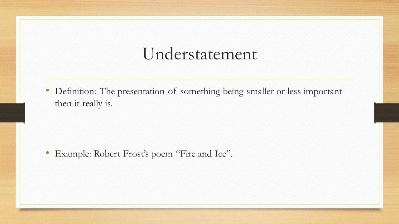 Understatement Definition Understatement Poem