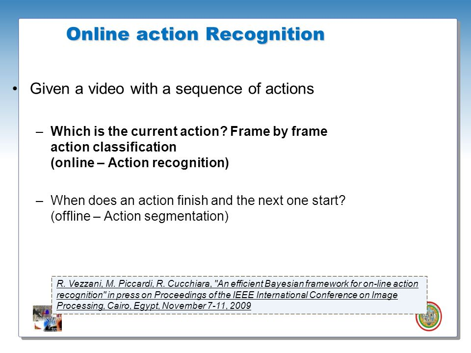 Online action Recognition