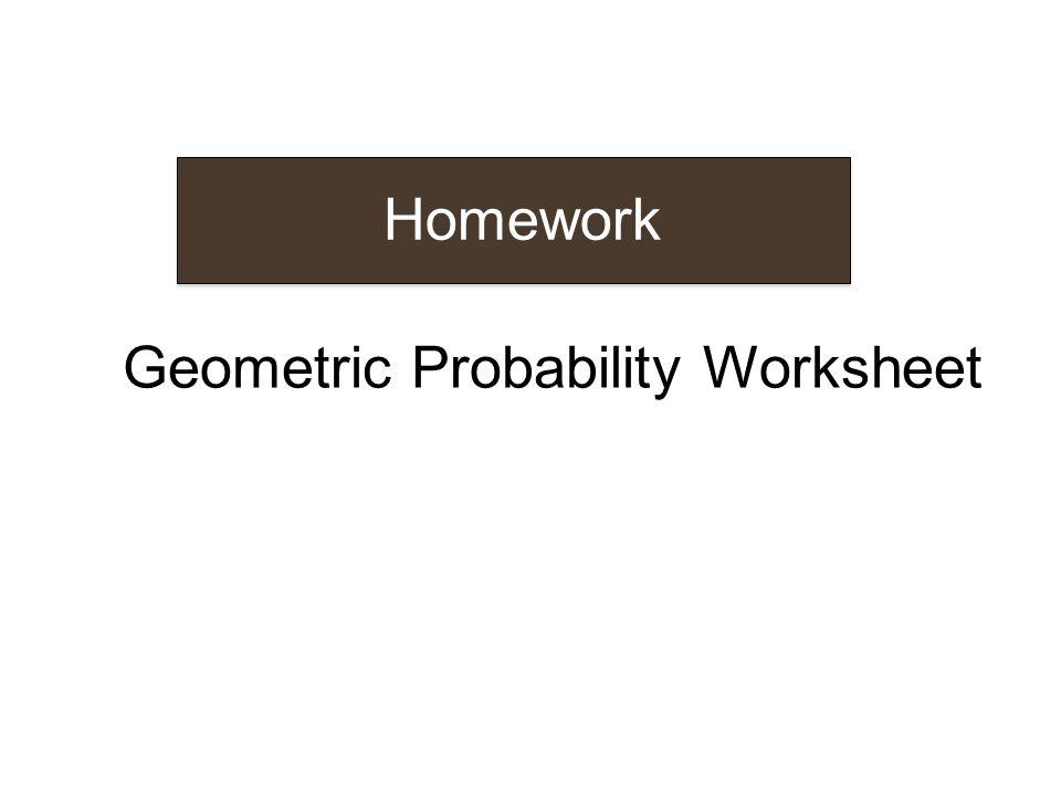 Lesson 5 Geometric Probability ppt download – Geometric Probability Worksheet