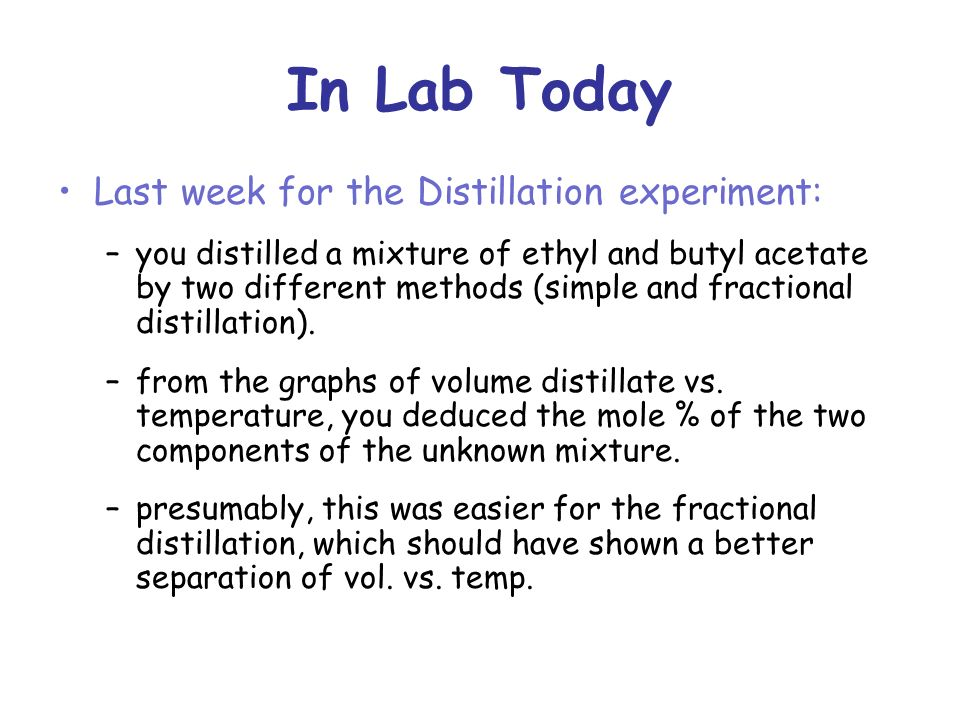 simple and fractional distillation experiment View lab report - experiment 1 simple and fractional distillation of a binary  mixture from chm 2210l at university of south florida experiment 1: simple  and.