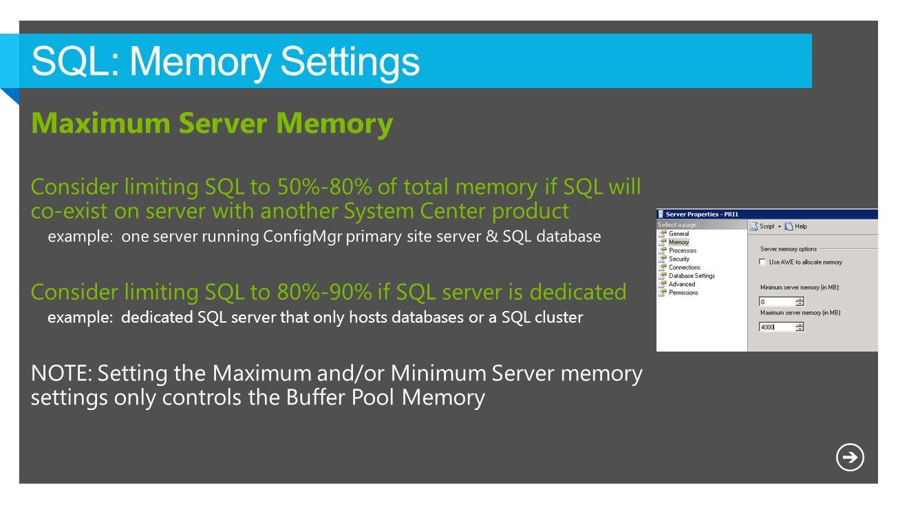 SQL: Memory Settings Maximum Server Memory