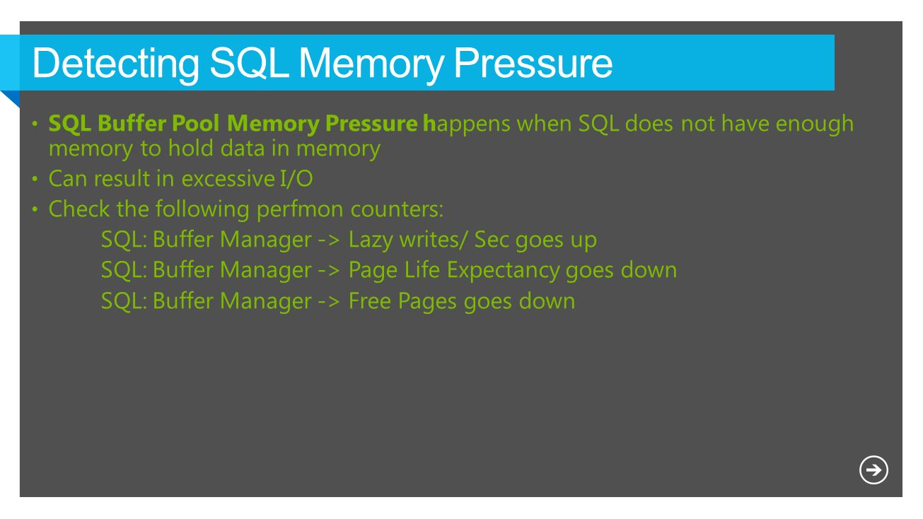 Detecting SQL Memory Pressure