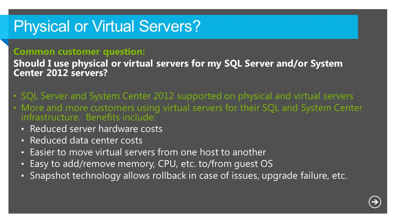 Physical or Virtual Servers
