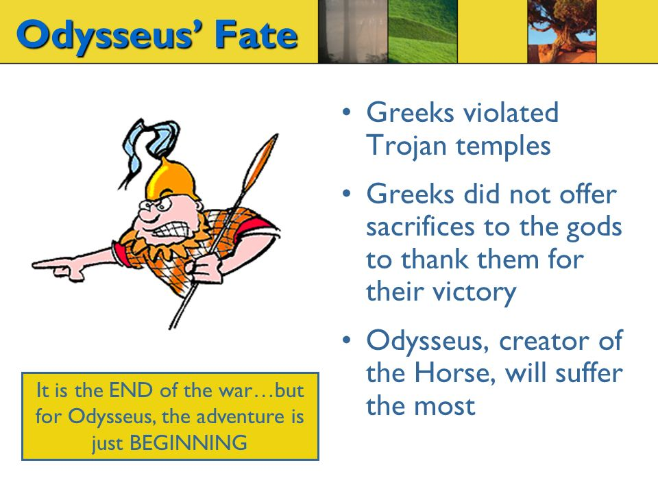 odysseus the creator Odysseus, he wants to go home to ithaca, but how he gets home takes a lot longer than he thought it was and he's got be very clever along the way i think that's the innovation path.