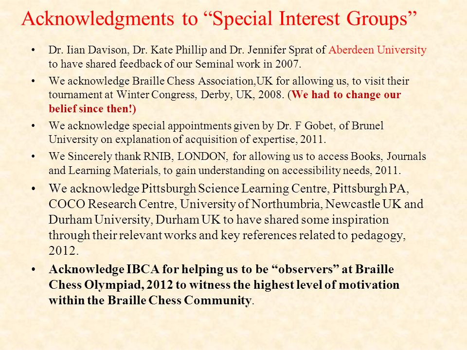 Acknowledgments to Special Interest Groups