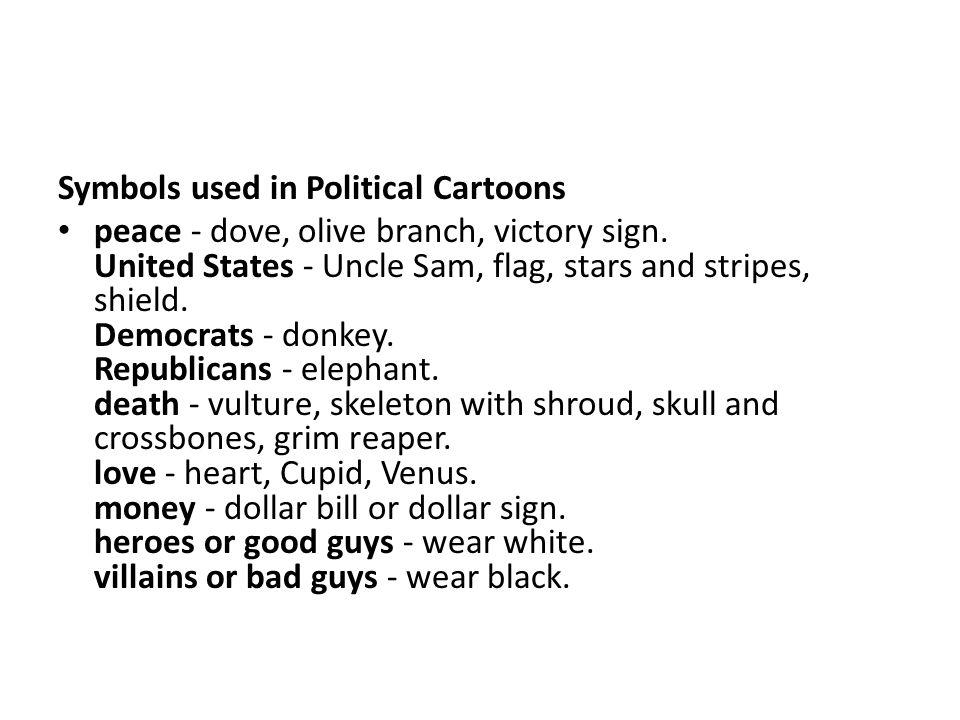 Political Cartoons Cartoonists Use The Following Persuasive