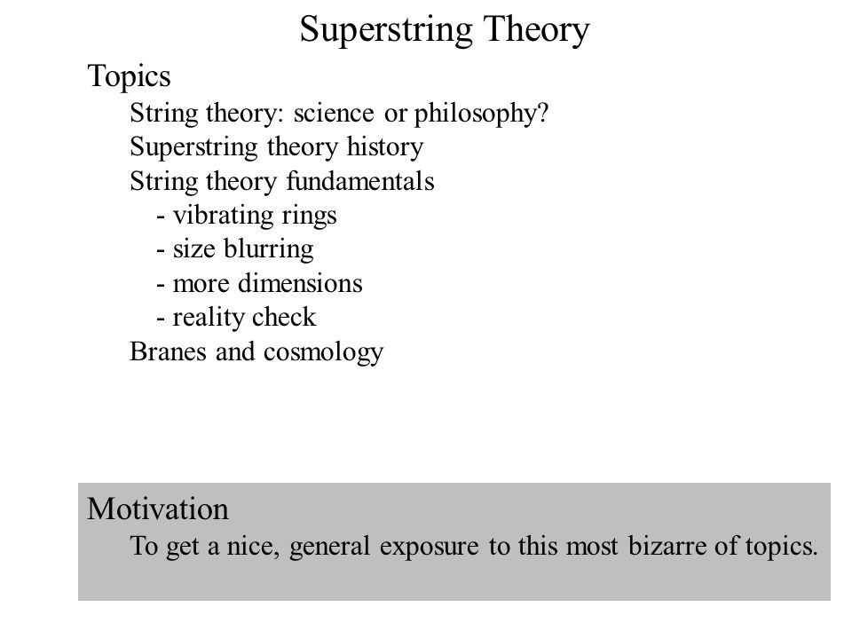 superstring theory topics motivation ppt video online  superstring theory topics motivation